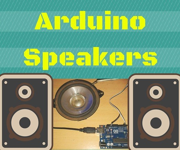 How to Build an Arduino Speaker That Plays Music in Minutes