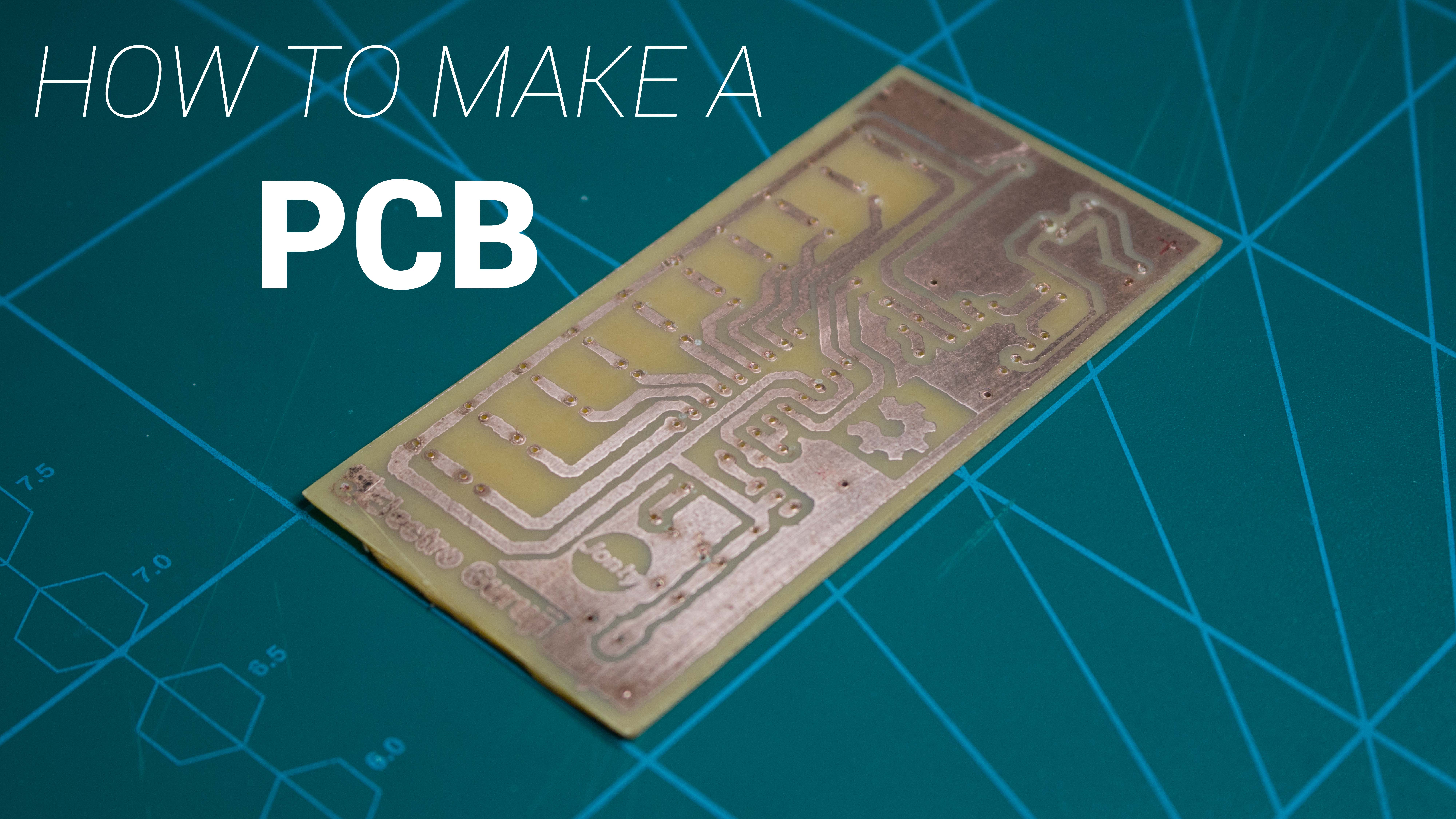 How To Make A Pcb At Home Pcb Maker Pro