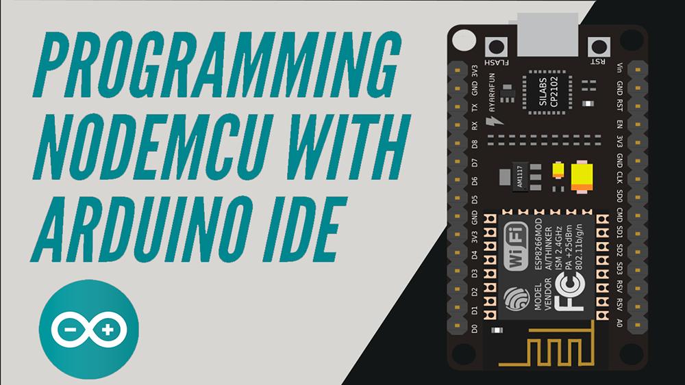 Programming ESP/NODEMCU with Arduino IDE   Arduino   Maker Pro